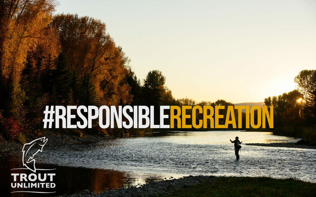 Share your #ResponsibleRecreation posts and win a fly rod