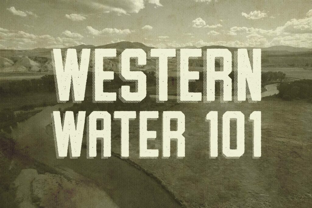 Western Water 101